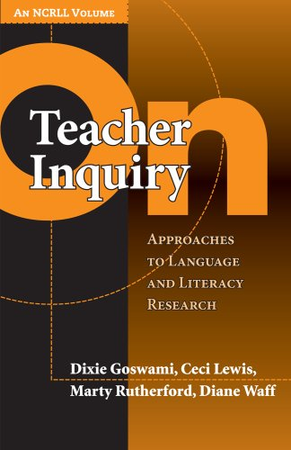 9780807749456: On Teacher Inquiry: Approaches to Language and Literacy Research (Language & Literacy NCRLL)