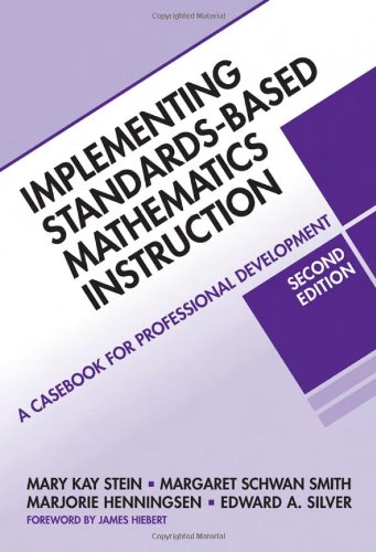 9780807749579: Implementing Standards-Based Mathematics Instruction: A Casebook for Professional Development