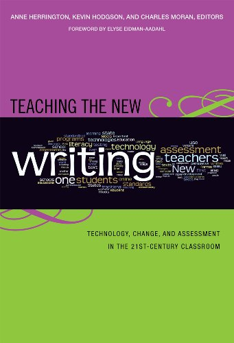 Teaching the New Writing: Technology, Change, and: Anne Herrington, Kevin