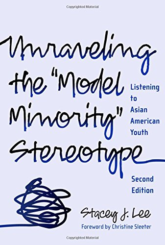 9780807749739: Unraveling the ''Model Minority'' Stereotype: Listening to Asian American Youth, Second Edition