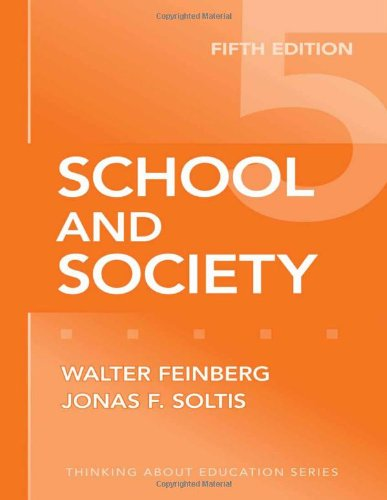 9780807749852: School and Society (Thinking About Education Series)