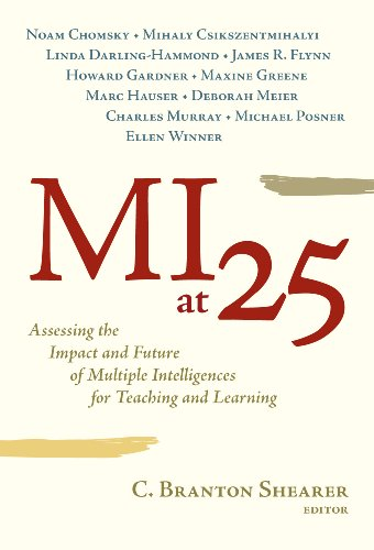 9780807750001: MI at 25: Assessing the Impact and Future of Multiple Intelligences for Teaching and Learning