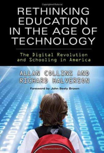 9780807750025: Rethinking Education in the Age of Technology: The Digital Revolution and Schooling in America (Technology, Education--Connections (Tec)) (Technology, Education-Connections, the Tec Series)