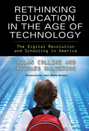 9780807750032: Rethinking Education in the Age of Technology: The Digital Revolution and Schooling in America (Technology, Education--Connections (Tec)) (Technology, Education-Cnnections the Tec Series)