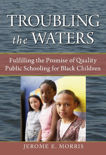 9780807750162: Troubling the Waters: Fulfilling the Promise of Quality Public Schooling for Black Children