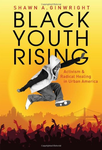 9780807750216: Black Youth Rising: Activism and Radical Healing in Urban America