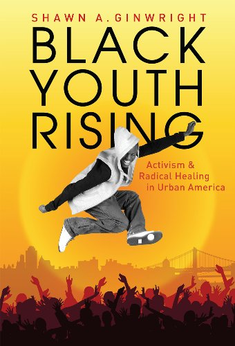 9780807750223: Black Youth Rising: Activism and Radical Healing in Urban America