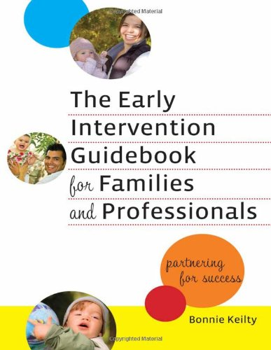 9780807750261: The Early Intervention Guidebook for Families and Professionals: Partnering for Success (Practitioners Bookshelf, Language & Literacy) (Early Childhood Education Series)