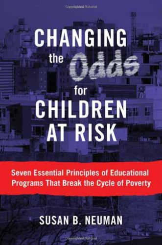 9780807750483: Changing the Odds for Children at Risk:Seven Essential Principles of Educational Programs That Break the Cycle of Poverty