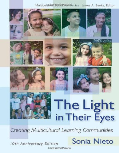 9780807750544: The Light in Their Eyes: Creating Multicultural Learning Communities, 10th Anniversary Edition (Multicultural Education Series)