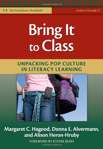 9780807750612: Bring It to Class: Unpacking Pop Culture in Literacy Learning