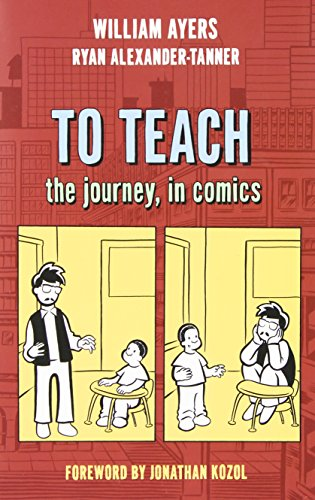 9780807750629: To Teach: The Journey, in Comics