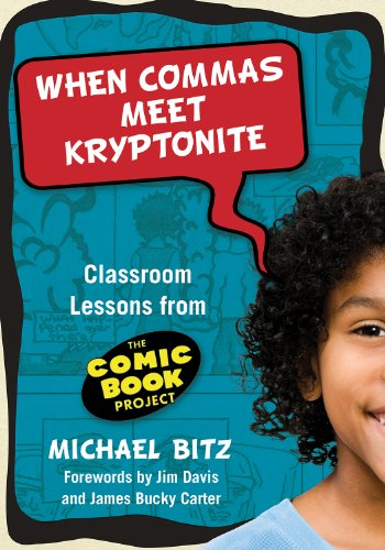 9780807750667: When Commas Meet Kryptonite: Classroom Lessons from the Comic Book Project (Language and Literacy (Hardcover))