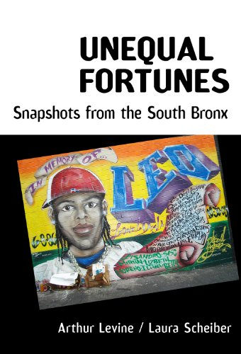 Unequal Fortunes: Snapshots from the South Bronx: Arthur Levine, Laura