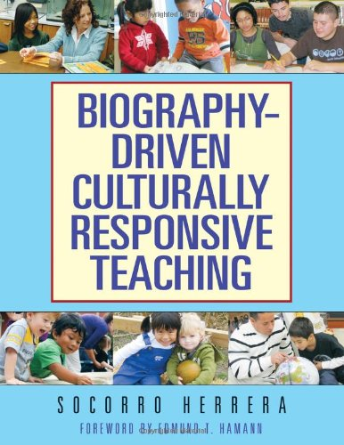 9780807750865: Biography-Driven Culturally Responsive Teaching