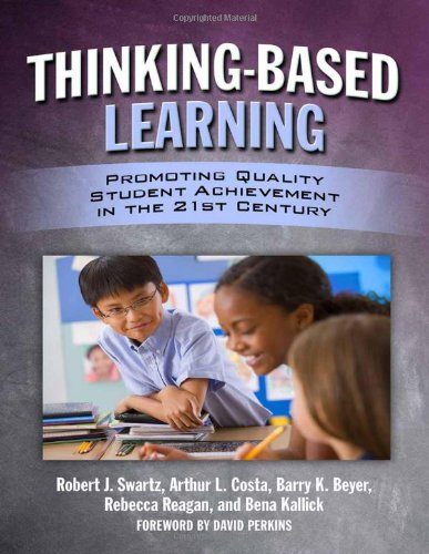 9780807750988: Thinking-Based Learning: Promoting Quality Student Achievement in the 21st Century