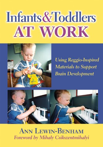 9780807751077: Infants and Toddlers at Work: Using Reggio-Inspired Materials to Support Brain Development (Early Childhood Education Series)