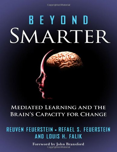 9780807751183: Beyond Smarter: Mediated Learning and the Brain's Capacity for Change
