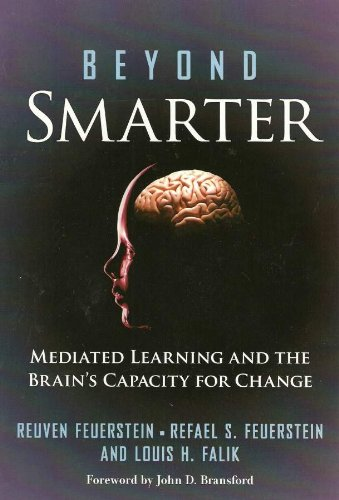 9780807751190: Beyond Smarter: Mediated Learning and the Brain's Capacity for Change
