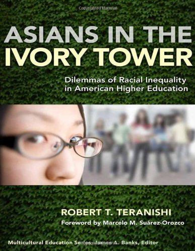 9780807751305: Asians in the Ivory Tower: Dilemmas of Racial Inequality in American Higher Education (Multicultural Education Series)