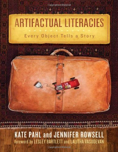 9780807751329: Artifactual Literacies: Every Object Tells a Story (Language and Literacy Series) (Language & Literacy)