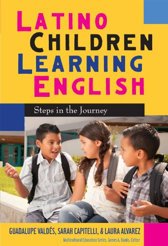 9780807751459: Latino Children Learning English: Steps in the Journey (Multicultural Education Series)
