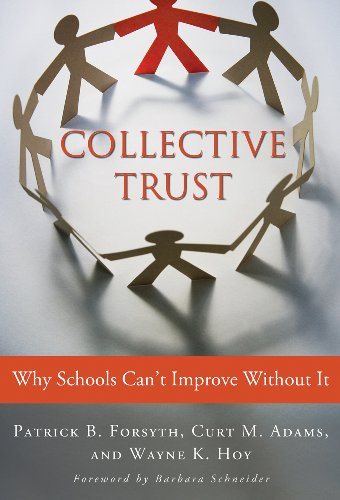 9780807751671: Collective Trust: Why Schools Can't Improve Without It (0)