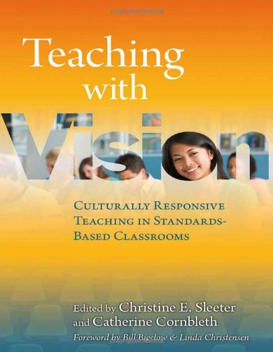9780807751725: Teaching with Vision: Culturally Responsive Teaching in Standards-Based Classrooms