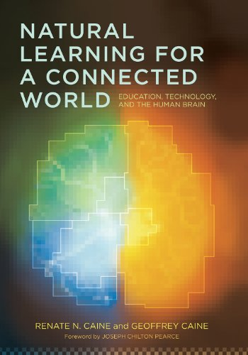 9780807751909: Natural Learning for a Connected World: Education, Technology, and the Human Brain (Language & Literacy)