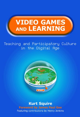 9780807751992: Video Games and Learning: Teaching and Participatory Culture in the Digital Age (Technology, Education--Connections (the Tec Series))