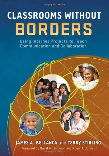 9780807752098: Classrooms Without Borders: Using Internet Projects to Teach Communication and Collaboration
