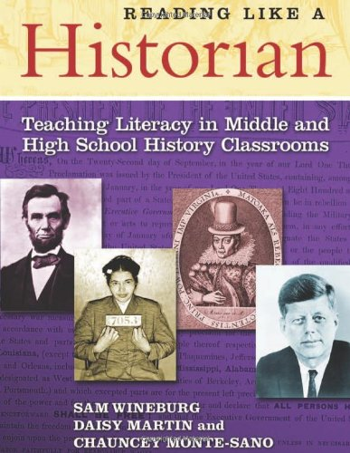 9780807752135: Reading Like a Historian: Teaching Literacy in Middle and High School History Classrooms