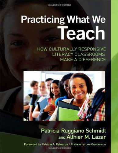9780807752203: Practicing What We Teach: How Culturally Responsive Literacy Classrooms Make a Difference