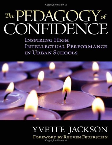9780807752234: The Pedagogy of Confidence: Inspiring High Intellectual Performance in Urban Schools