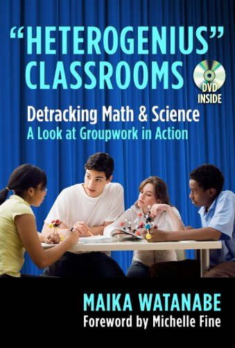 """9780807752463: """"Heterogenius"""" Classrooms: Detracking Math and Science--A Look at Groupwork in Action"""