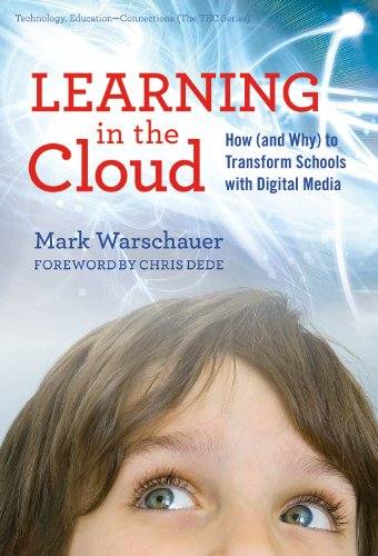 9780807752500: Learning in the Cloud: How (and Why) to Transform Schools with Digital Media (Technology, Education-Connections (the Tec Series))