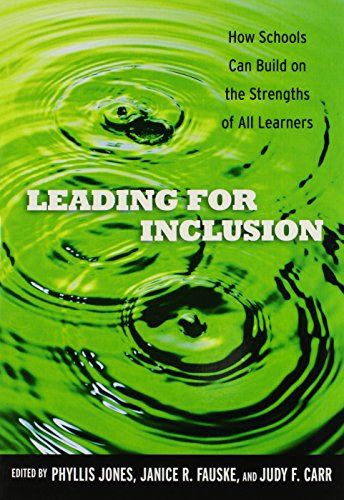9780807752586: Leading for Inclusion: How Schools Can Build on the Strengths of All Learners