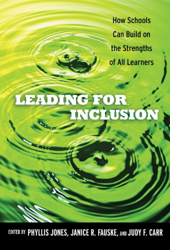 9780807752593: Leading for Inclusion: How Schools Can Build on the Strengths of All Learners