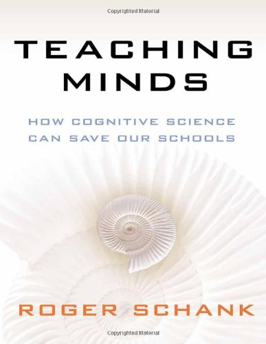 9780807752661: Teaching Minds: How Cognitive Science Can Save Our Schools