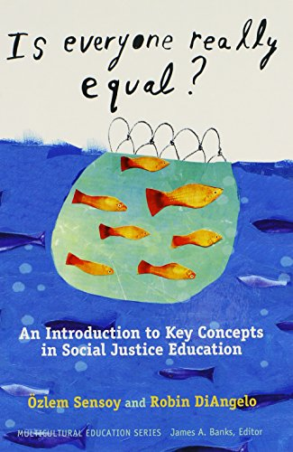 9780807752708: Is Everyone Really Equal? An Introduction to Key Concepts in Social Justice Education (Multicultural Education)