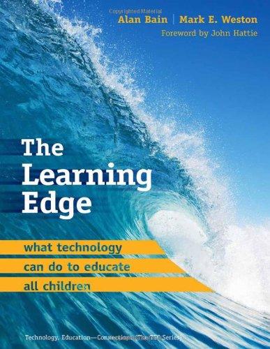 The Learning Edge: What Technology Can Do: Alan Bain, Mark