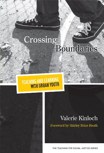 9780807752951: Crossing Boundaries―Teaching and Learning with Urban Youth (The Teaching for Social Justice Series)