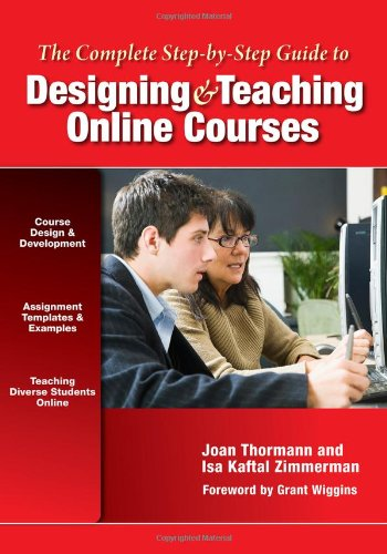 9780807753095: The Complete Step-by-Step Guide to Designing and Teaching Online Courses