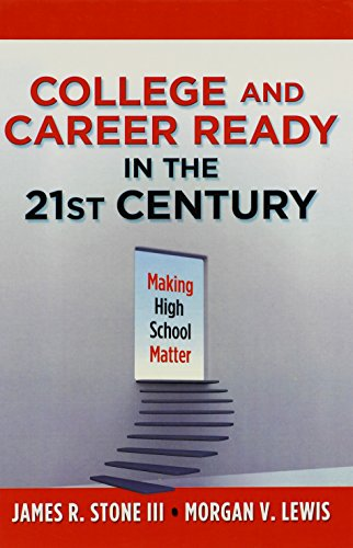 9780807753248: College and Career Ready in the 21st Century: Making High School Matter (0)