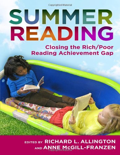9780807753743: Summer Reading: Closing the Rich/Poor Reading Achievement Gap (Language & Literacy) (Language and Literacy)