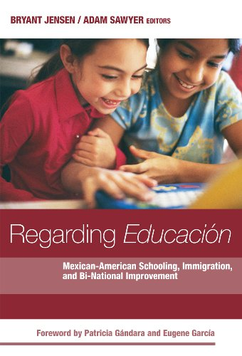 9780807753927: Regarding Educacion: Mexican-American Schooling, Immigration, and Bi-national Improvement (0)