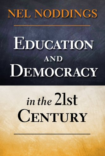 9780807753972: Education and Democracy in the 21st Century