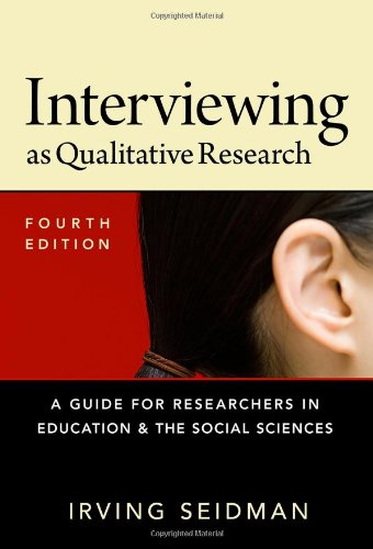 9780807754047: Interviewing as Qualitative Research: A Guide for Researchers in Education and the Social Sciences