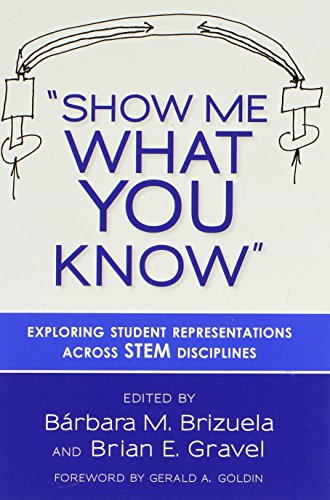 9780807754092: Show Me What You Know: Exploring Student Representations Across STEM Disciplines