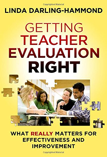 9780807754467: Getting Teacher Evaluation Right: What Really Matters for Effectiveness and Improvement